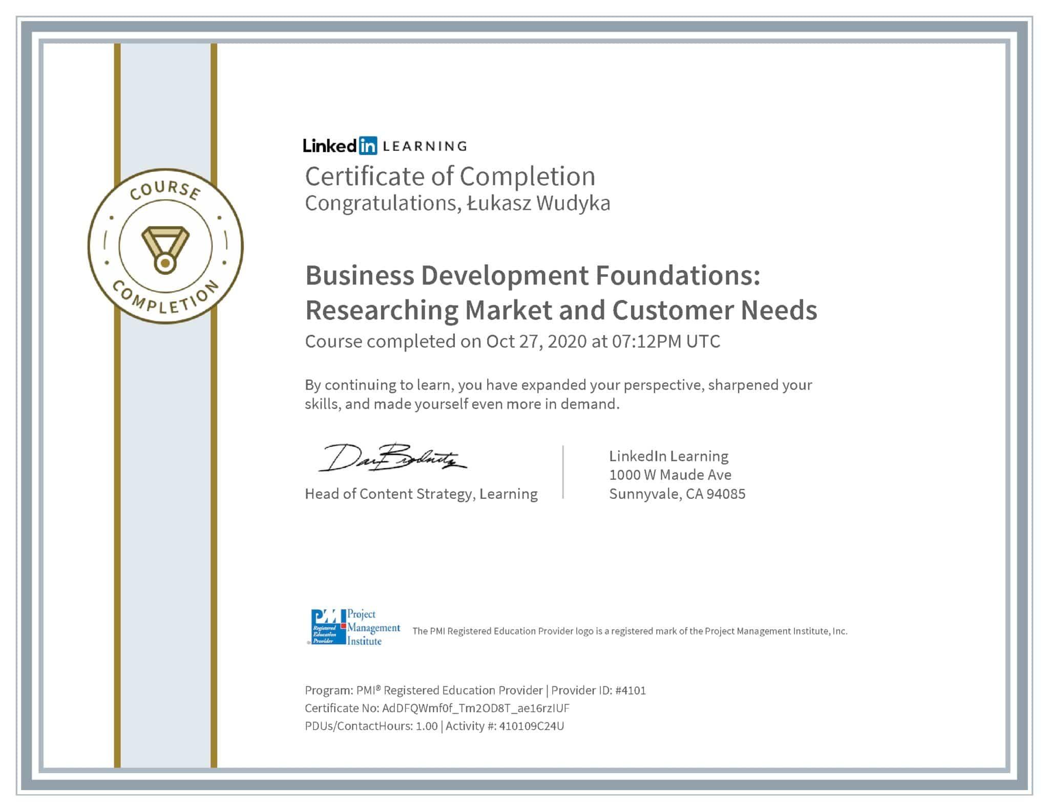 Łukasz Wudyka certyfikat LinkedIn Business Development Foundations: Reserching Market and Customer Needs PMI