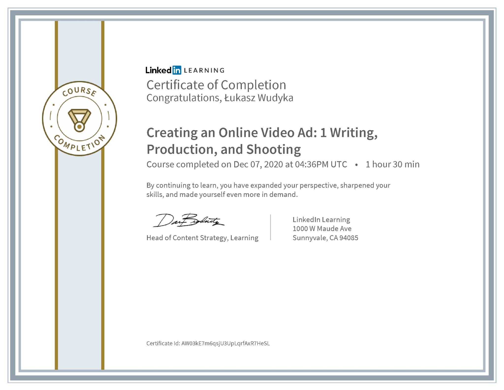 Łukasz Wudyka certyfikat LinkedIn Creating an Online Video Ad: 1 Writing, Production, and Shooting