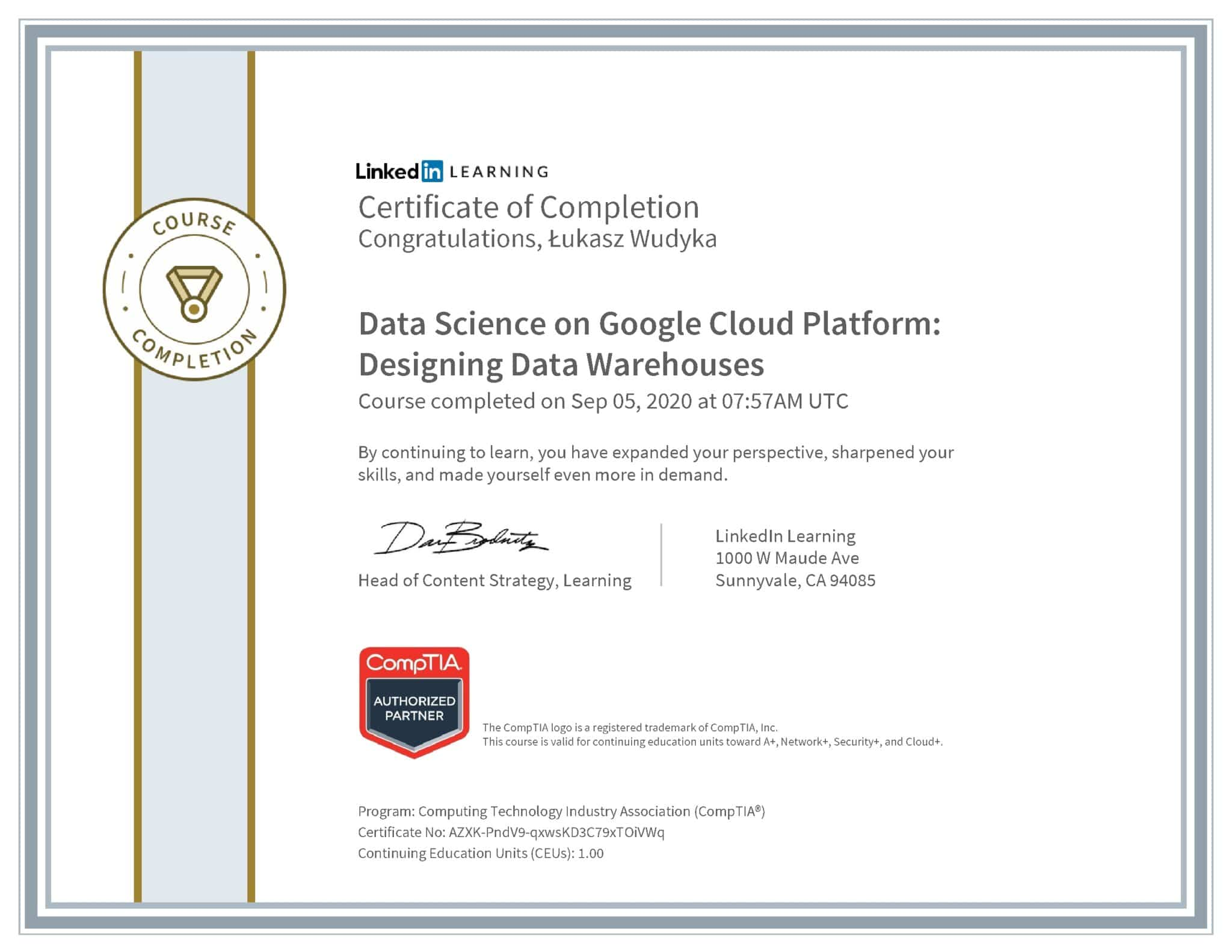 Łukasz Wudyka certyfikat LinkedIn Data Science on Google Cloud Platform: Designing Data Warehouses CompTIA