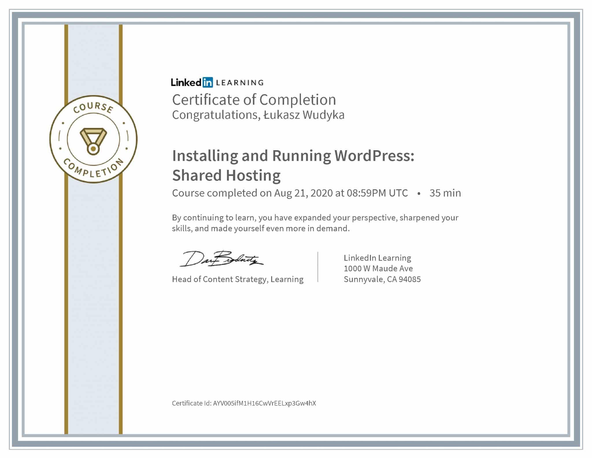 Łukasz Wudyka certyfikat LinkedIn Installing and Running WordPress: Shared Hosting
