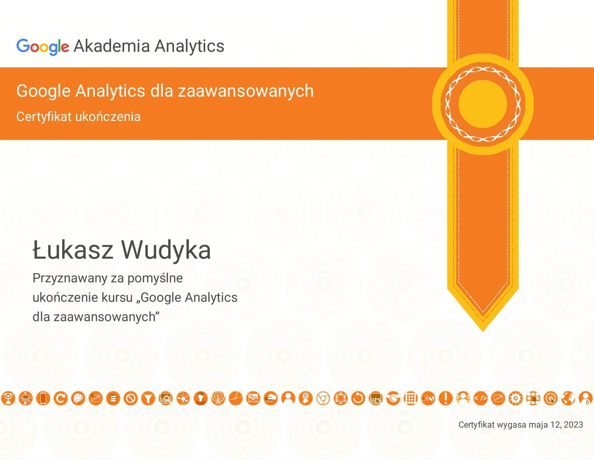 Łukasz Wudyka certyfikat Google Analytics dla zaawansowanych - Akademia Analytics