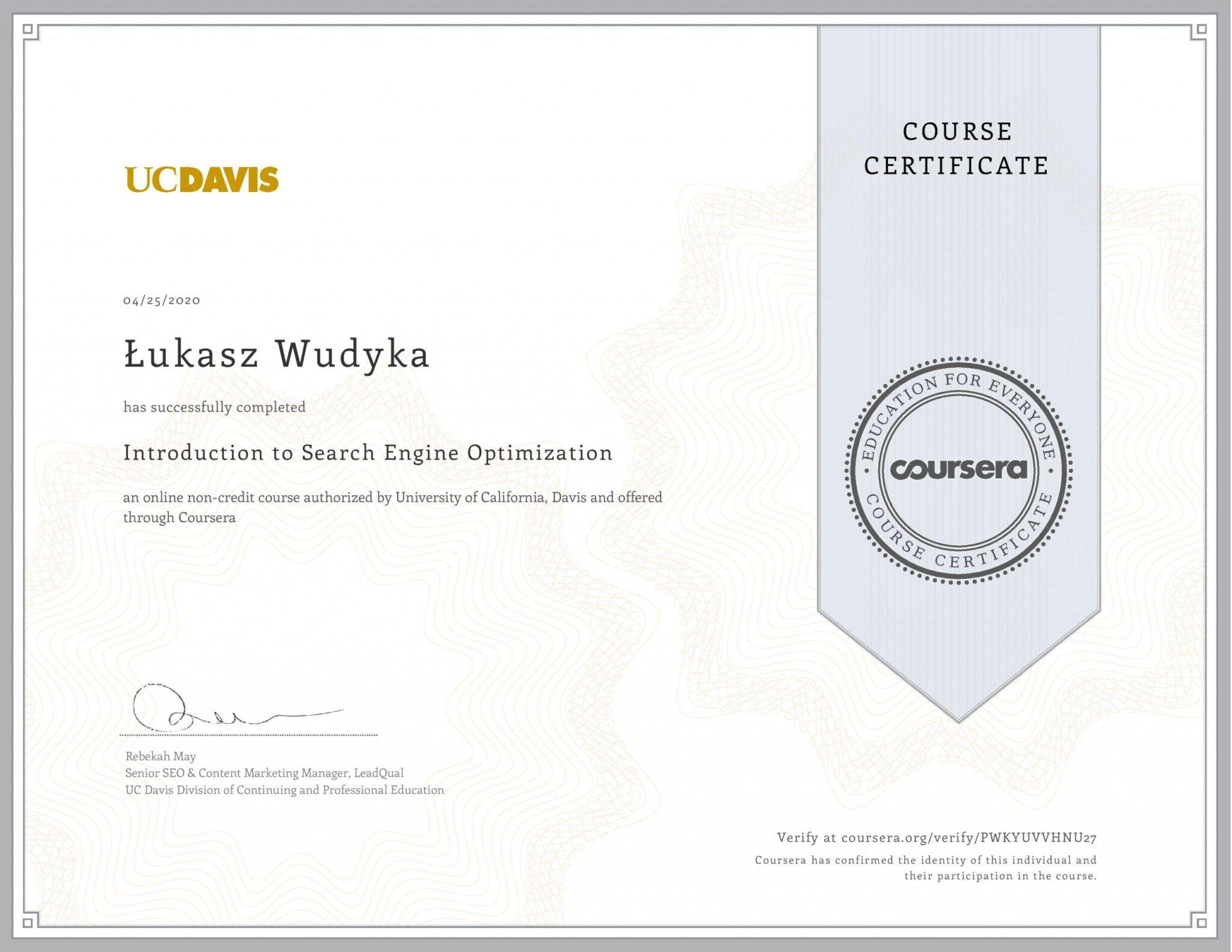 Łukasz Wudyka certyfikat Coursera - Introduction to Search Engine Optimization - UCDAVIS