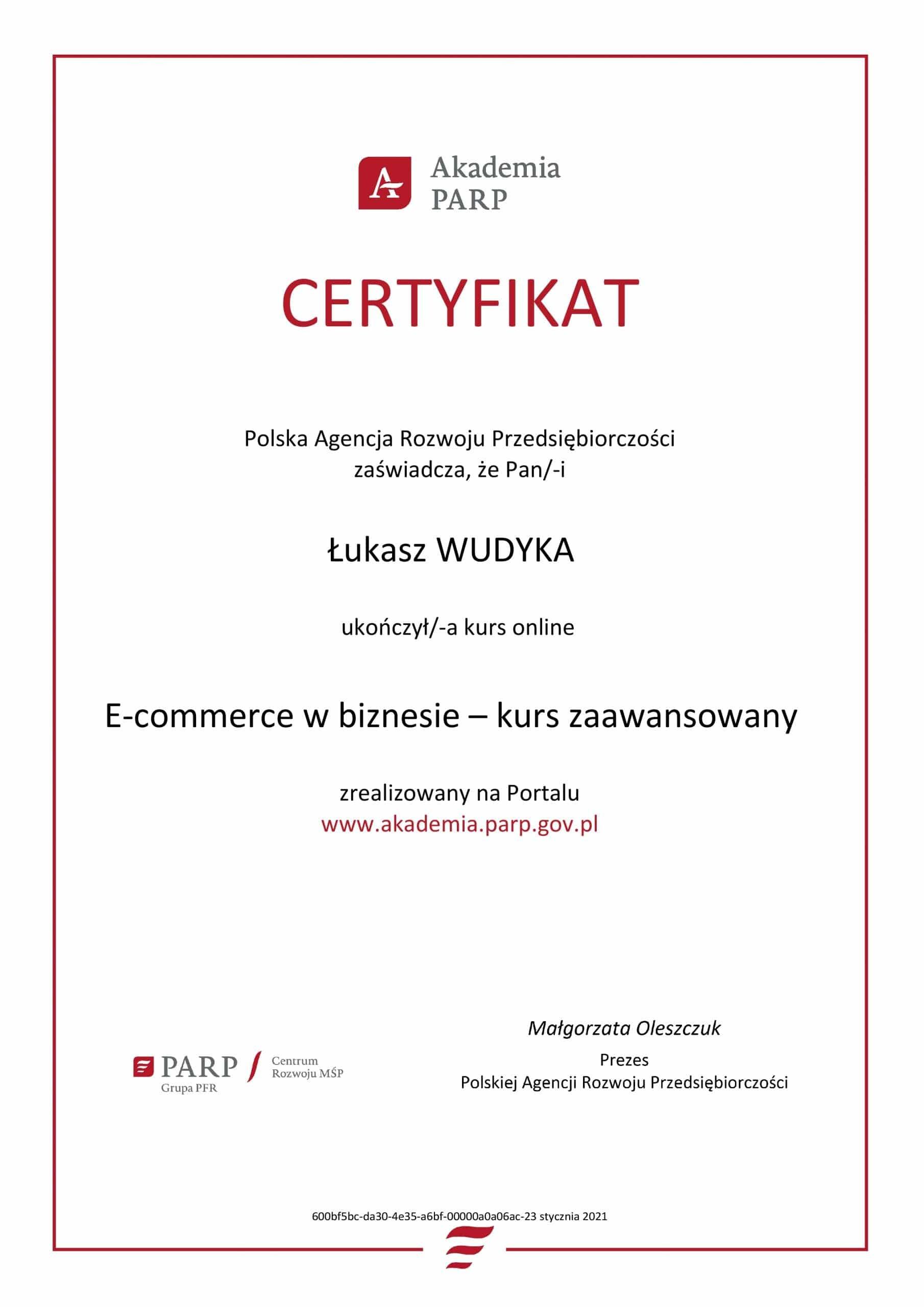 Łukasz Wudyka certyfikat E-commerce w biznesie - kurs zaawansowany - Akademia PARP