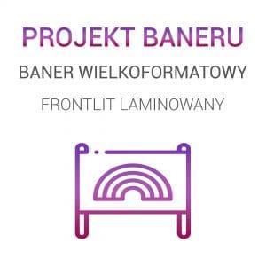 Projekt graficzny baneru - Baner FRONTLIT LAMINOWANY