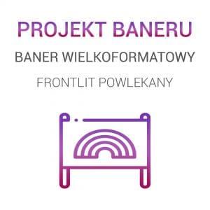 Projekt graficzny baneru - baner FRONTLIT POWLEKANY