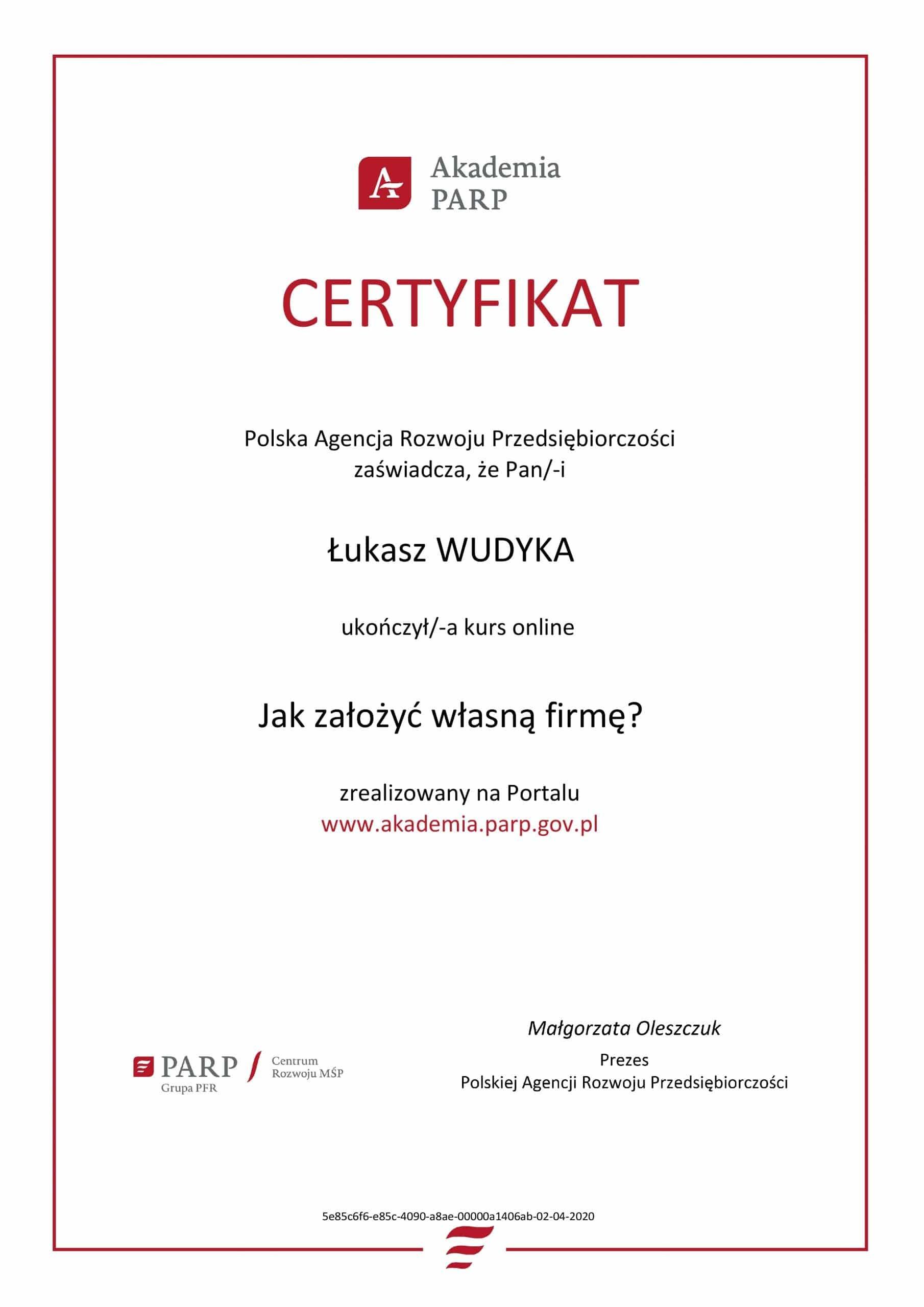 Łukasz Wudyka certyfikat Jak założyć własną firmę? - Akademia PARP