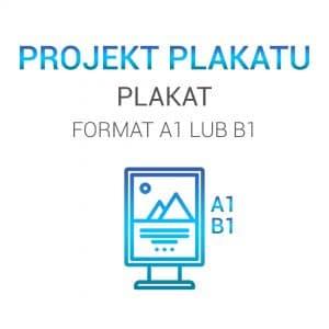Projekty graficzne plakatów - plakat A1 lub B1