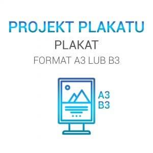 Projekty graficzne plakatów - Plakat A3 lub B3