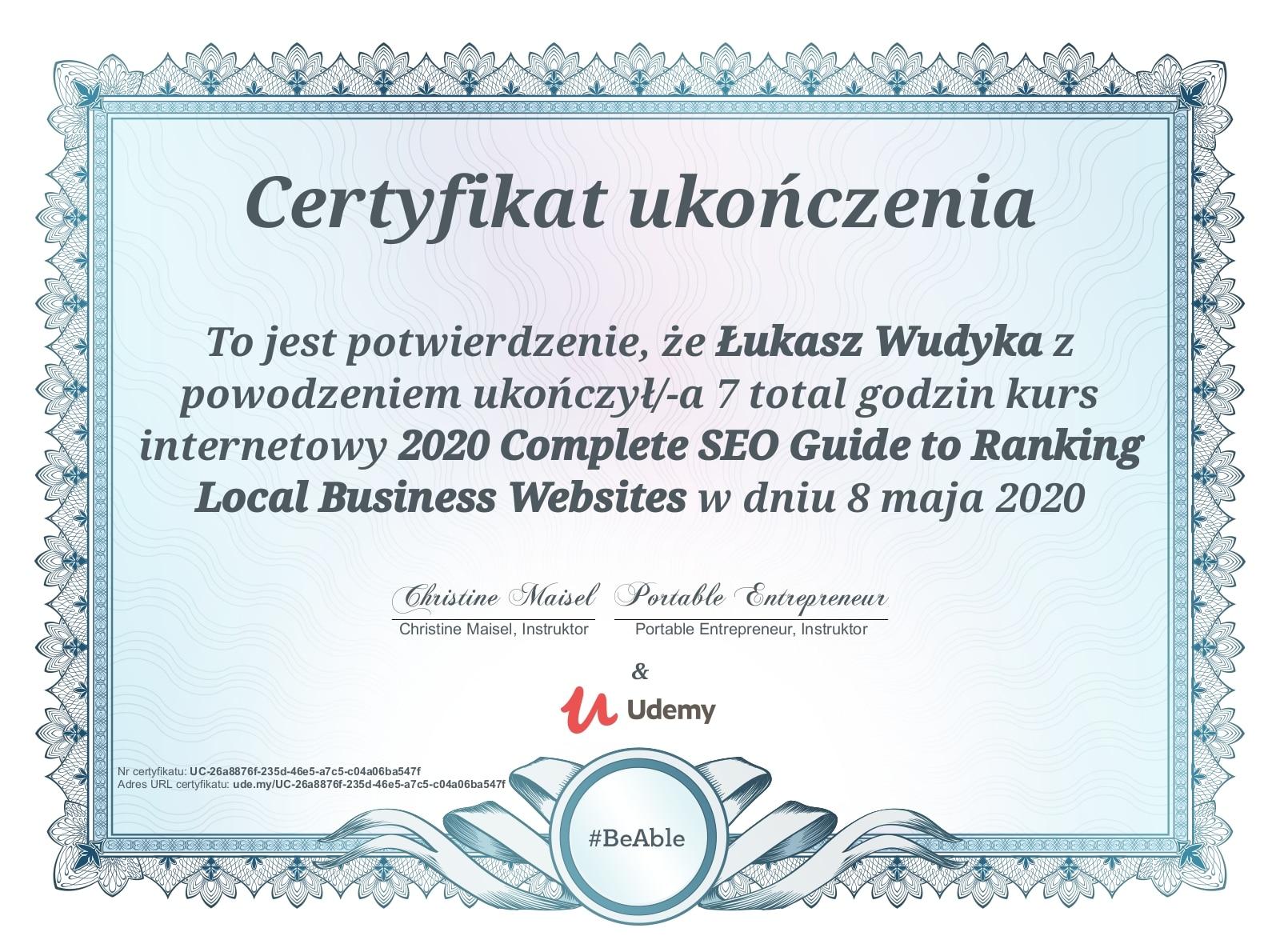 Łukasz Wudyka certyfikat UDEMY - 2020 Complete SEO Guide to Ranking Local Buisness Websites