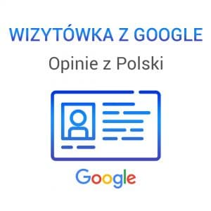 Wizytówka Google Opinie z Polski