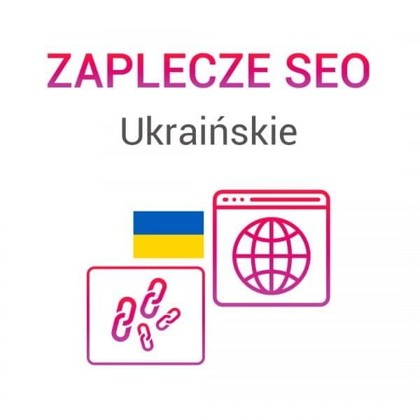 Zaplecze SEO Ukraińskie