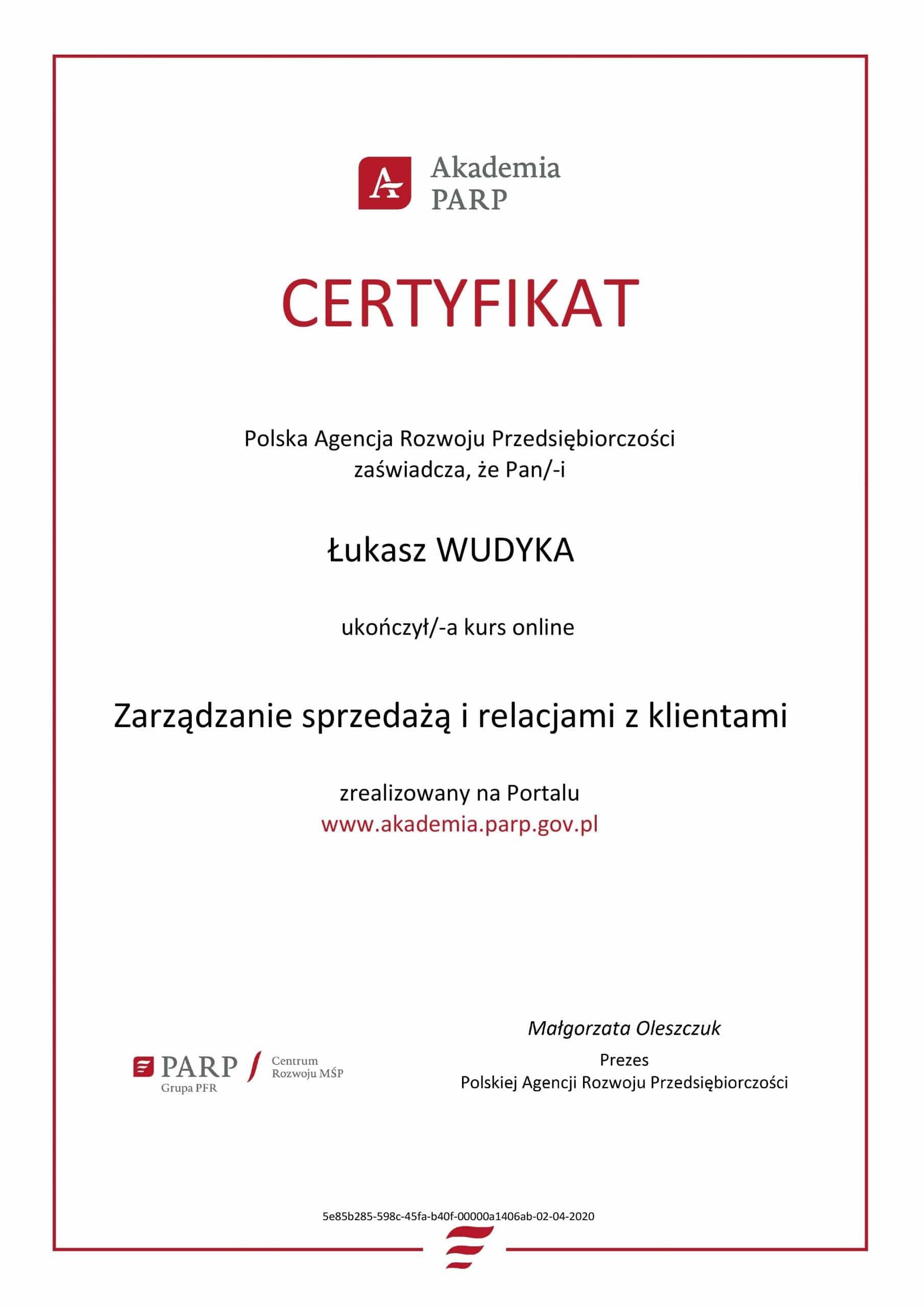 Łukasz Wudyka certyfikat Zarządzanie sprzedażą i relacjami z klientami - Akademia PARP